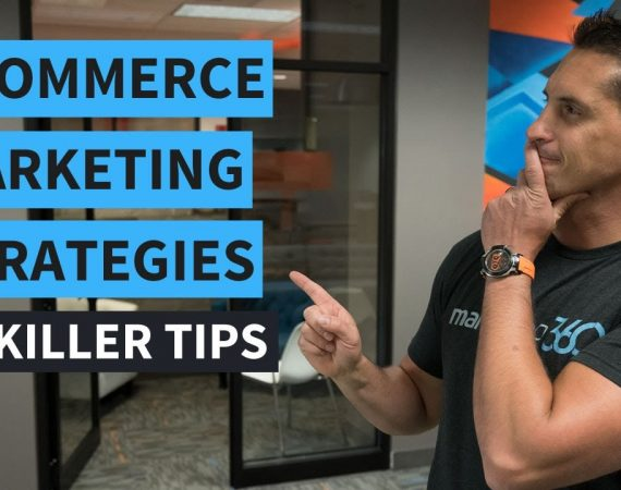eCommerce Marketing Strategies - 12 Killer Tips Video Lecture