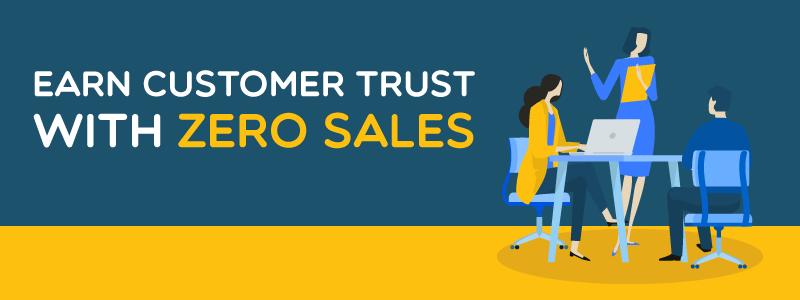 Earn Customer Trust